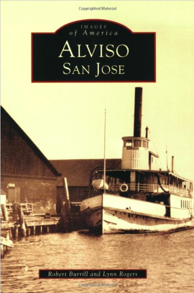 Alviso San Jose - a book by Robert Burrill and Lynn Rogers