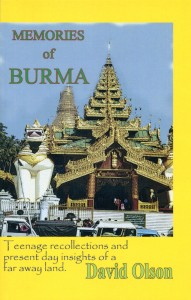Memories of Burma - a memoir by David Olson