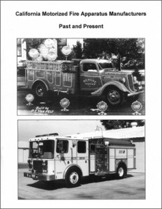 California Motorized Fire Apparatus Manufacturers Past and Present - by Chris Cavette