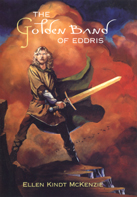 The Golden Band of Eddris - by Ellen Kindt McKenzie