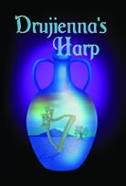 Drujienna's Harp - by Ellen Kindt McKenzie