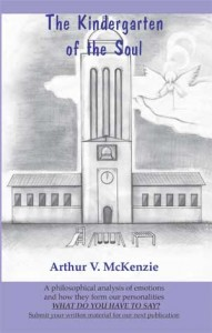 The Kindergarten of the Soul - by Arthur McKenzie