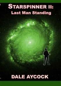 Starspinner II: Last Man Standing